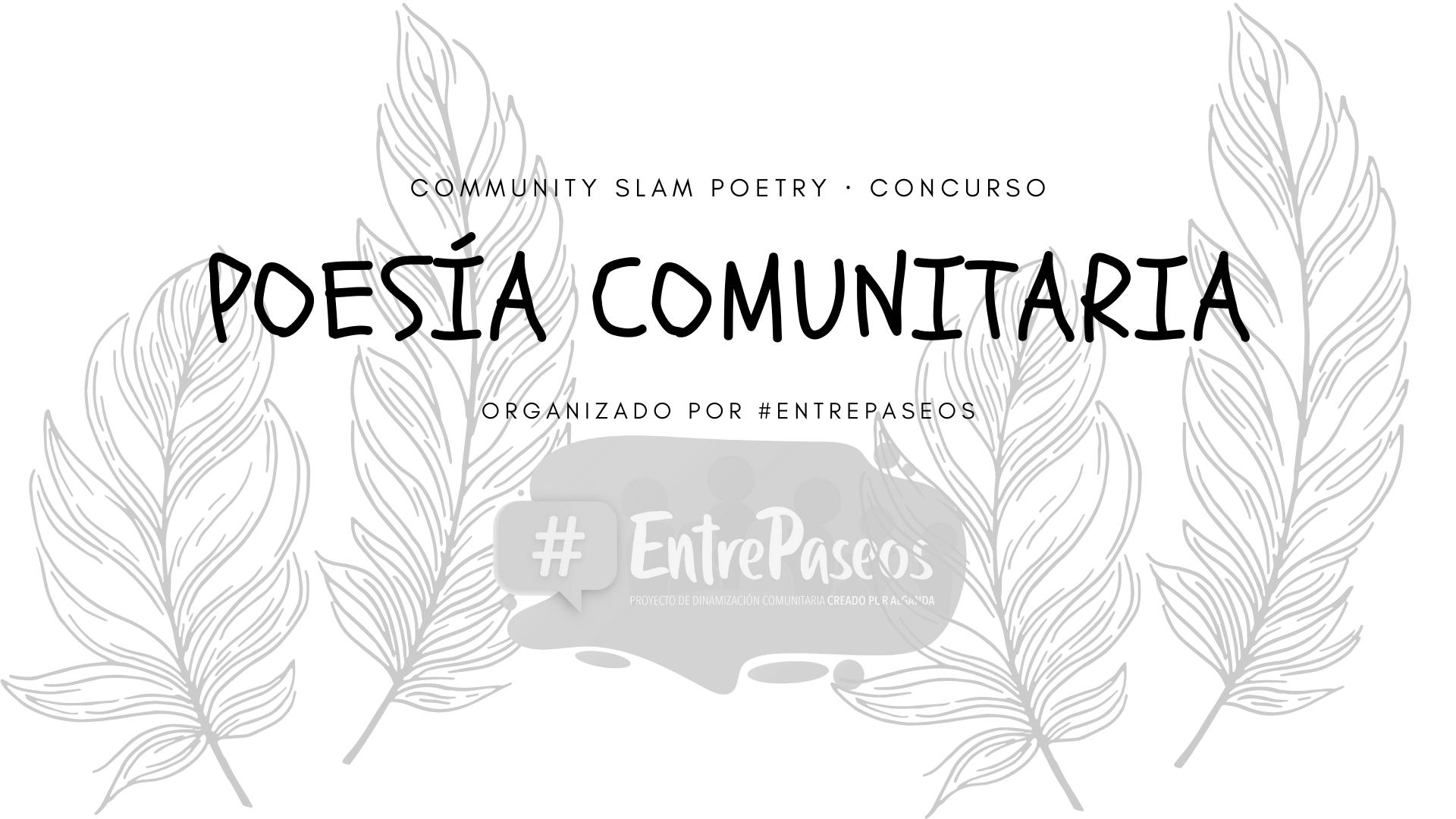 Ganadores Concurso de Poesía Comunitaria #EntrePaseos